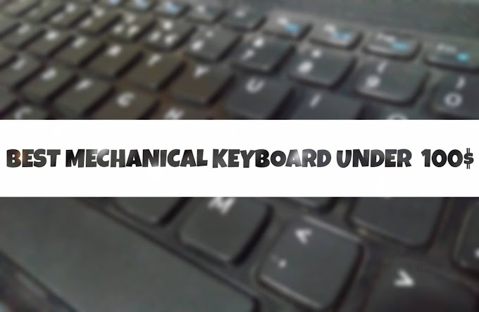 7 Best Mechanical keyboard under 100$ (2020 Review and Buying guide)