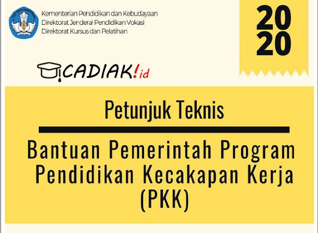 Juknis Bantuan Pemerintah Program PKK (Pendidikan Kecapakan Kerja) 2020 Terbaru Lengkap