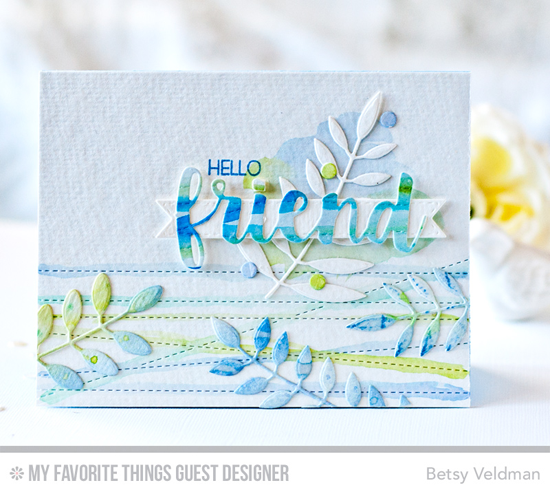 Hello Friend Card by Betsy Veldman featuring Lisa Johnson Designs Fly-By Friends stamp set and the Friends, Bold Greenery, and Stitched Strip Die-namics #mftstamps