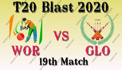 Who will win WOR vs GLO 19th T20 Match
