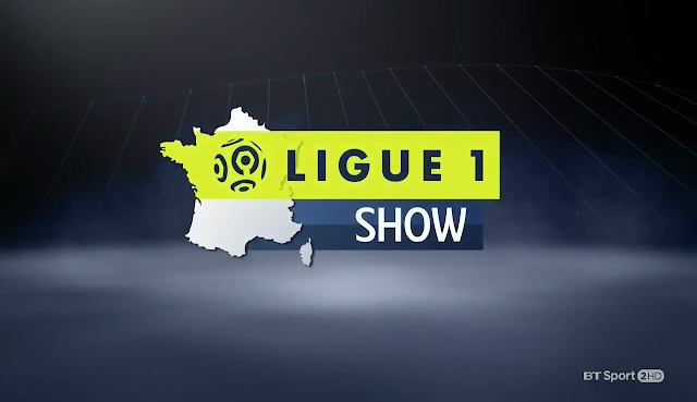 Ligue 1 Show - 25th August 2017