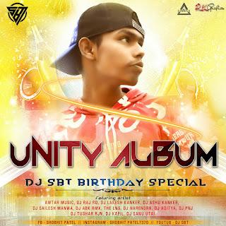 UNITY ALBUM 2020  ( DJ SBT BIRTHDAY SPECIAL )