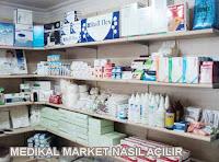 Medikal Market Nasıl Açılır? İş Fikirleri