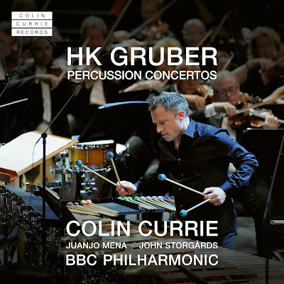 HK Gruber: Percussion Concertos - Colin Currie