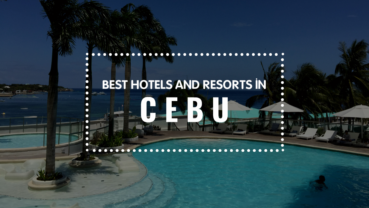 Ultimate List Of The Best Luxury Hotels In Cebu Philippines