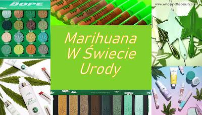 Marihuana W Świecie Urody