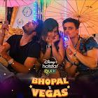 Bhopal to Vegas webseries  & More