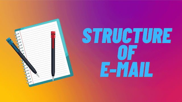 Structure of E-Mail Message - Digital communication