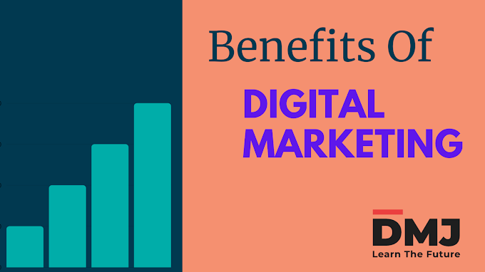 What Are the Benefits of Digital Marketing - Help Grow Your Business