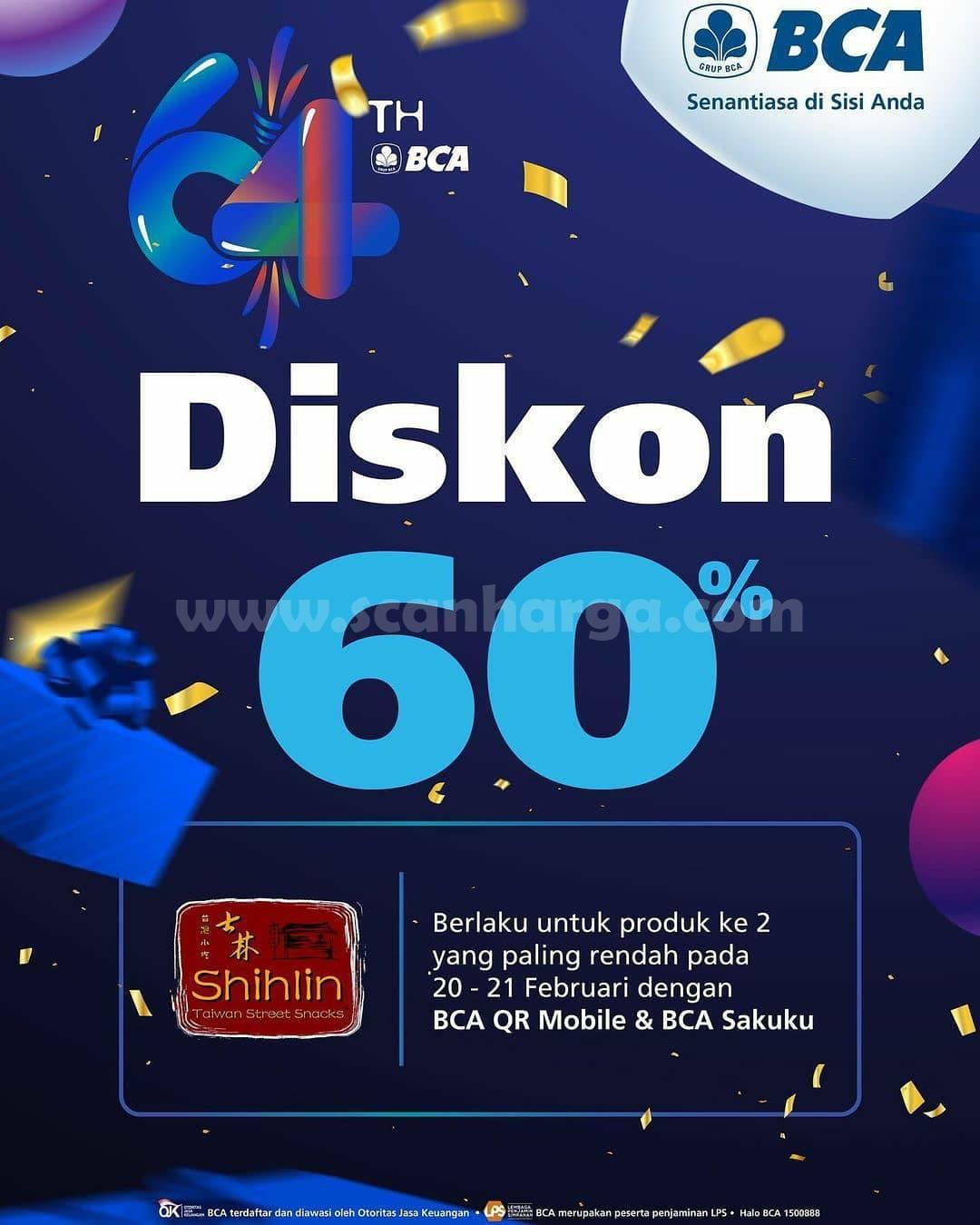 SHIHLIN Promo HUT BCA! DISKON 60% untuk produk ke-2