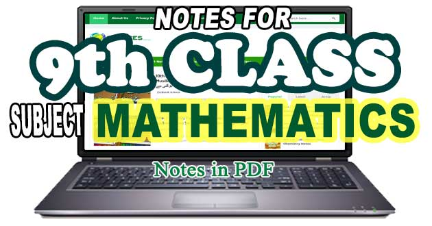 9th Class Math Notes Solved Exercises of All Units / Chapters
