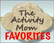 Activity Mom Favorites