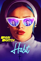 Habit 2021 Dual Audio Hindi [Fan Dubbed] 720p BluRay