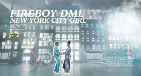 Fireboy DML – New York City Girl(Video,MP3 and Lyrics)