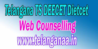 Telangana TS DEECET DIETCET Web Counselling