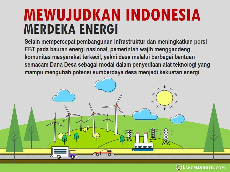 Mewujudkan Indonesia merdeka energi
