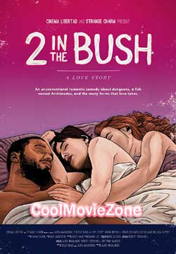 2 in the Bush: A Love Story (2018)