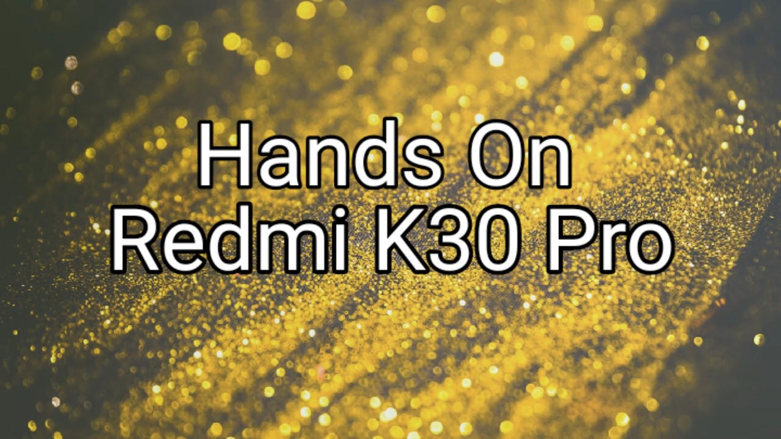 Hands On Redmi K30 Pro Yang Bocor Di Internet