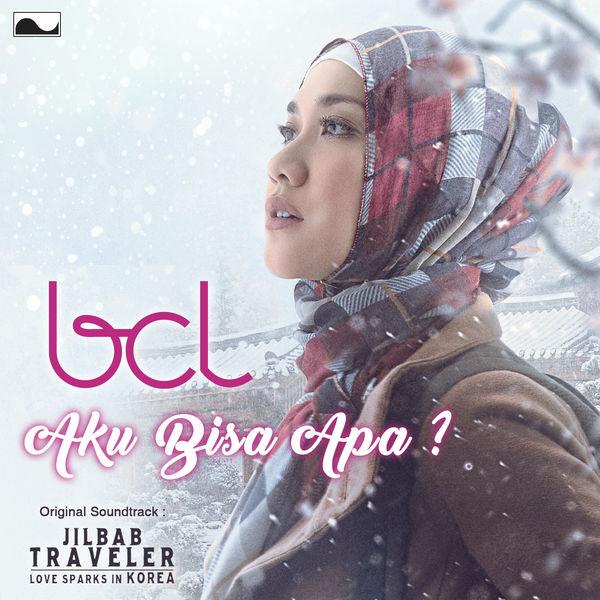 """Bunga Citra Lestari - Aku Bisa Apa (From """"Jilbab Traveler"""")"""