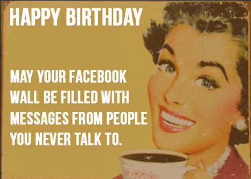 Funny Birthday Meme Best Friend : Most funniest birthday memes let s insult people