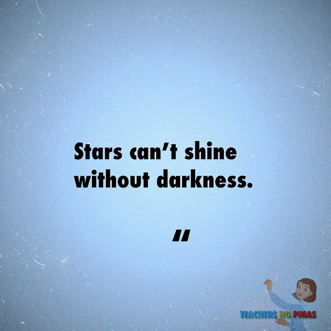 STARS CAN'T SHINE WITHOUT DARKNESS!