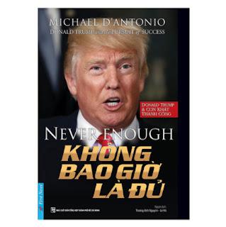 Donald Trump - Không Bao Giờ Là Đủ ebook PDF EPUB AWZ3 PRC MOBI