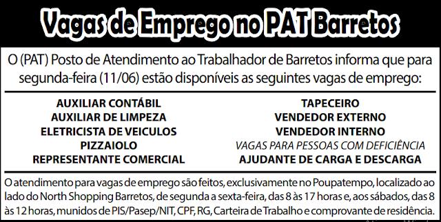 VAGAS DE EMPREGO DO PAT BARRETOS-SP PARA 11/06/2018 (SEGUNDA-FEIRA)