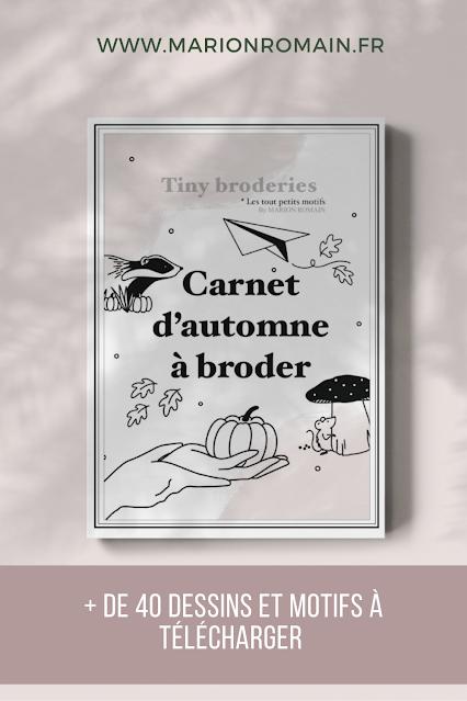 Carnet d'automne à broder - Marion Romain