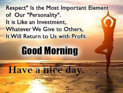Good morning images with quotes - have a nice day