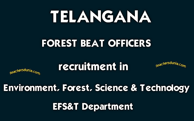 Forest-Beat-Officers-Recruitment-in-Environment-Forest-Science-Technology-Department-Through-TSPSC