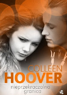 """""""Nieprzekraczalna granica"""" Colleen Hoover"""
