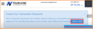 Create Transaction Password in Pearlvine System