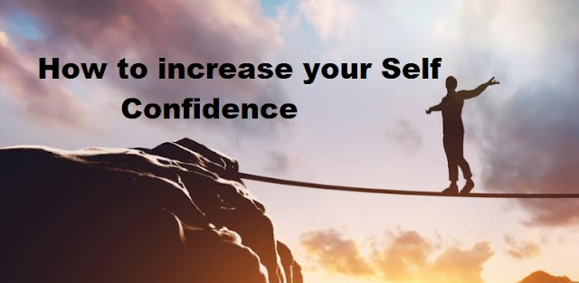 How to increase your Self Confidence