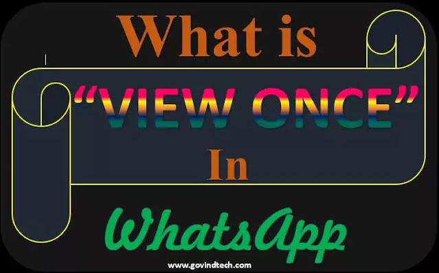 What is View Once in WhatsApp क्या है व्यू वन्स फीचर, और कैसे काम करता है?, व्हाट्सएप में कैसे Enable करें Disappearing mode?