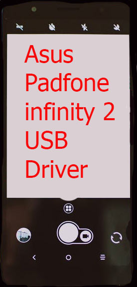 Asus Padfone infinity 2 USB Driver