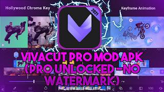 VivaCut PRO MOD APK [FULLY UNLOCKED - NO WATERMARK] Latest (V2.3.2)