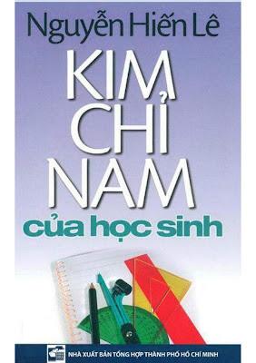 [EBOOK] KIM CHỈ NAM CỦA HỌC SINH, NGUYỄN HIẾU LÊ, NXB TỔNG HỢP TP. HỒ CHÍ MINH