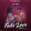 Music: Juz Kizz - Fake Love Prod by Eruzy