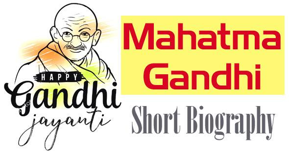 mahatma gandhi short biography