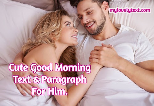 Cute Good Morning Text For Him
