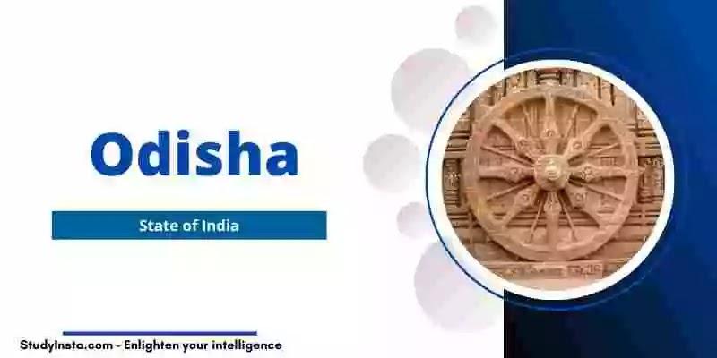 Odisha - Facts, Map, Famous Places, Govt, History, Etc
