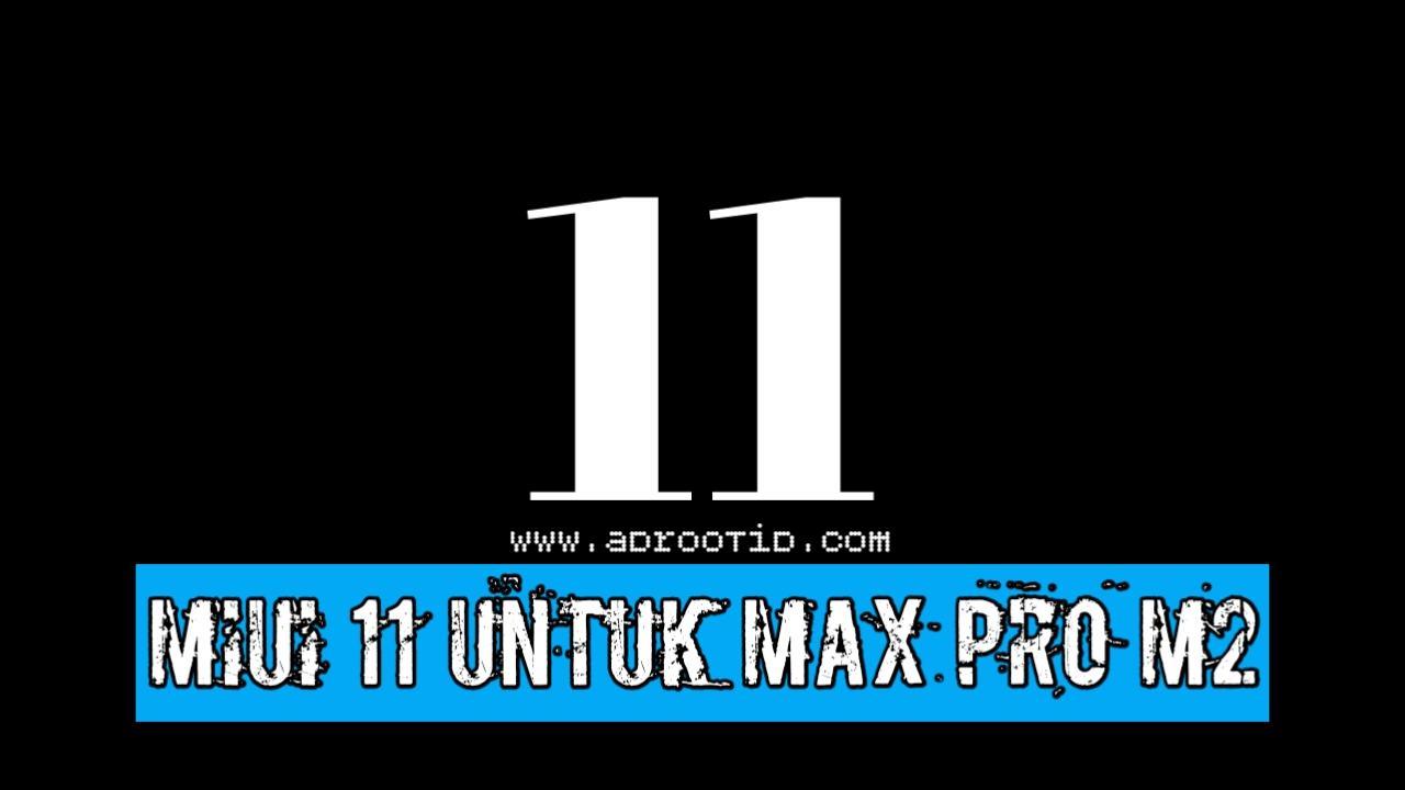 MIUI 11 Max Pro M2