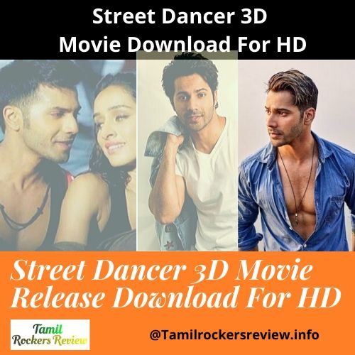 Street Dancer 3D Movie Release Download For HD