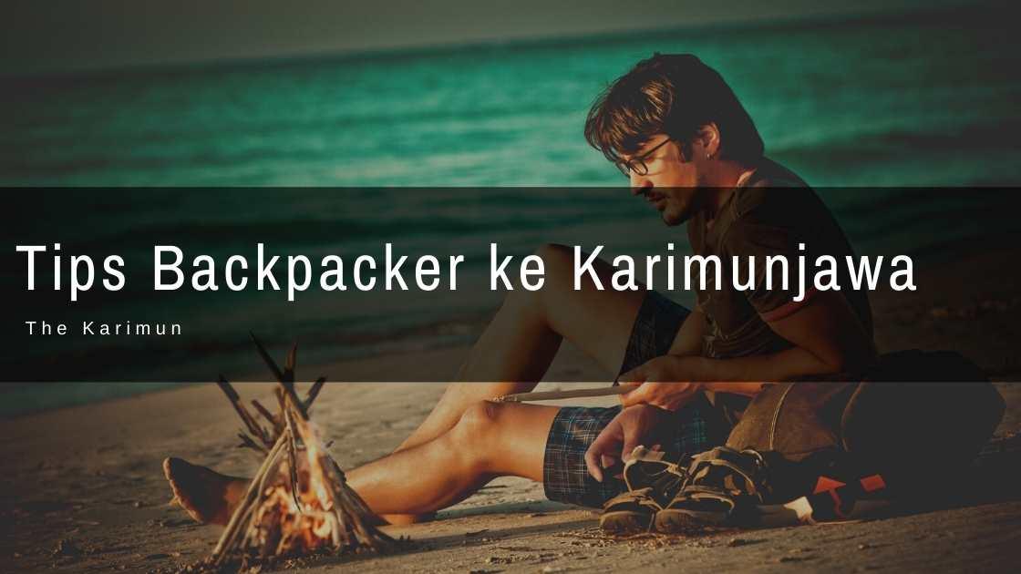Tips Backpacker ke Karimunjawa