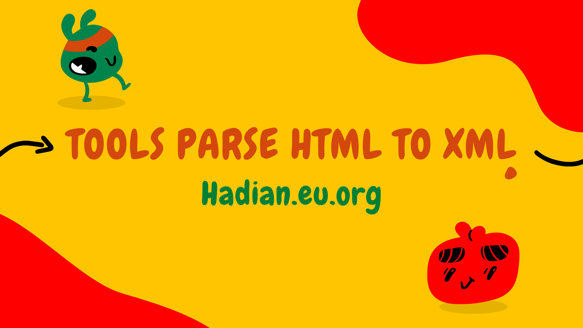 Tools parse html to xml