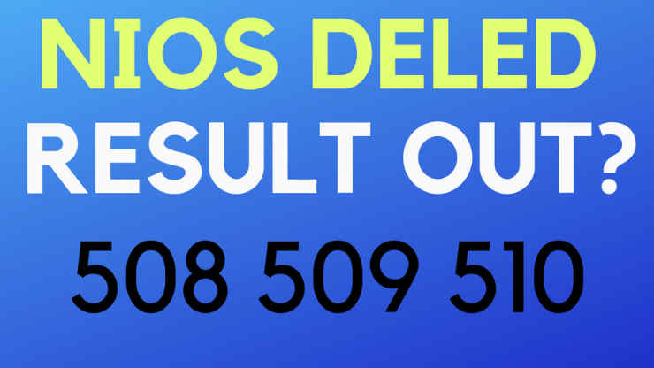 NIOS Deled 508 509 510 Result 2019