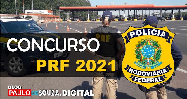 Concurso PRF 2021: O edital foi publicado e as inscrições já estão abertas!