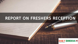 Report on Freshers Reception