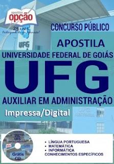 Apostila digital UFG - Universidade Federal de Goiás, Auxiliar em Administração 2016