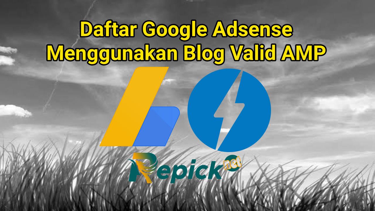 cara-daftar-google-adsense-menggunakan-template-blog-valid-AMP